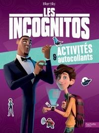 Les Incognitos - Activités & autocollants.pdf