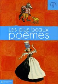 Hachette Jeunesse - Les plus beaux poèmes.