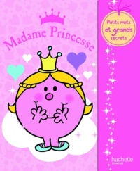 Hachette Jeunesse - Madame Princesse.