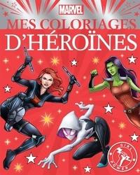 Hachette Jeunesse - Marvel - Mes coloriages d'héroïnes.