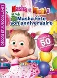 Hachette Jeunesse - Masha fête son anniversaire.