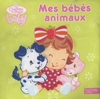 Mes bébés animaux- Un livre qui fait du bruit ! -  Hachette Jeunesse |