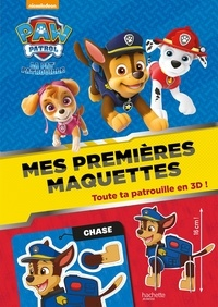 Hachette Jeunesse - Mes premières maquettes La Pat' Patrouille - Toute ta patrouille en 3D !.