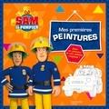 Hachette Jeunesse - Mes premières peintures Sam le pompier.