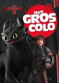Hachette Jeunesse - Mon Gros Colo Dragons 2.