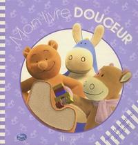 Hachette Jeunesse - Mon livre douceur.