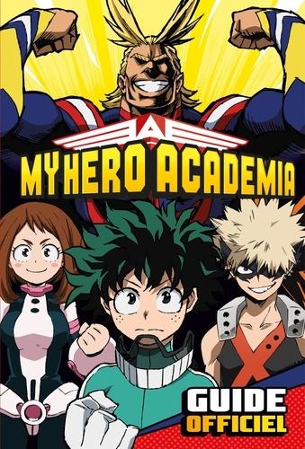 Hachette Jeunesse - My Hero Academia - Guide officiel.