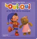 Hachette Jeunesse - Oui-Oui  : Oui-Oui et la fête de la musique.