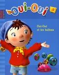Hachette Jeunesse - Oui-Oui Tome 9 : Oui-Oui et les ballons.