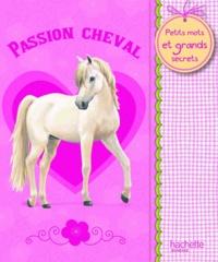 Hachette Jeunesse - Passion Cheval.
