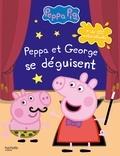 Hachette Jeunesse - Peppa et George se déguisent - Plus de 100 autocollants.