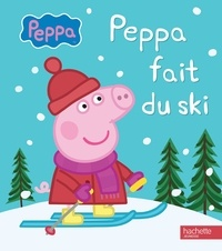 Hachette Jeunesse - Peppa fait du ski.