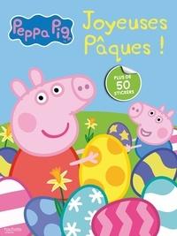 Hachette Jeunesse - Peppa Pig  : Joyeuses Pâques ! - Mon livre d'autocollants.