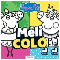 Livre à télécharger en ligne Peppa Pig  - Méli colo par Hachette Jeunesse 9782017091073