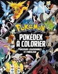 Hachette Jeunesse - Pokédex à colorier - Pokémon légendaires et fabuleux.