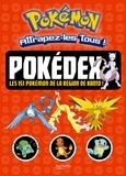 Hachette Jeunesse - Pokédex - Les 151 Pokémon de la région de Kanto !.