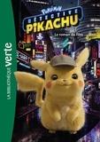Hachette Jeunesse - Pokemon détective Pikachu - Le roman du film.