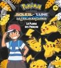 Hachette Jeunesse - Pokémon soleil et lune  : La plaine des Pikachu.