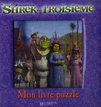 Shrek le Troisième - Mon livre puzzle.pdf
