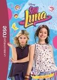 Hachette Jeunesse - Soy Luna Tome 7 : Les rivales.