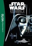 Hachette Jeunesse - Star Wars Episode V : L'Empire contre-attaque.
