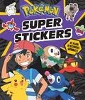 Hachette Jeunesse - Super stickers Pokémon - Et plein d'activités géniales !.