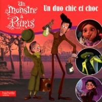 Un monstre à Paris - Un duo chic et choc.pdf