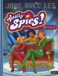 Hachette - Joue avec les Totally Spies ! Le film.