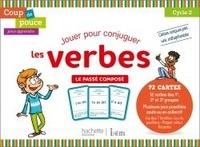 Dominique Benichou - Jouer pour conguguer les verbes - Le passé composé.