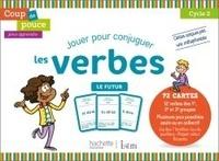 Dominique Benichou - Jouer pour conjuguer les verbes - Le futur.