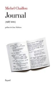 Michel Chaillou - Journal 1987-2012.