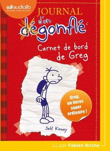 Jeff Kinney - Journal d'un dégonflé Tome 1 : Carnet de bord de Greg Heffley. 1 CD audio
