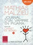 Mathias Malzieu - Journal d'un vampire en pyjama - Suivi de Carnet de board. 1 CD audio MP3