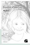 Phalene - Journal d'une vie.