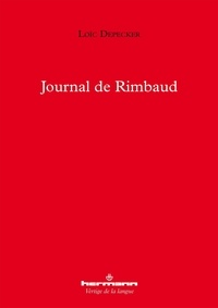 Loïc Depecker - Journal de Rimbaud.
