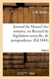 F Sellier - Journal du Manuel des notaires, ou Recueil de législation nouvelle, 8e année Tome 2 Partie 3.
