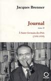 Jacques Brenner - Journal Tome 2 : A Saint-Germain-des-Prés (1950-1959).