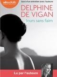 Delphine de Vigan - Jours sans faim - Suivi d'un entretien avec l'auteur. 1 CD audio MP3