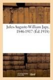 Anonyme d'imprimerie montbélia Société - Jules-Auguste-William Japy, 1846-1917.