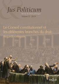 Denis Baranger et Olivier Beaud - Jus Politicum N° 10, 2019 : La jurisprudence du Conseil constitutionnel et les différentes branches du droit : regards critiques.