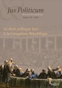 Denis Baranger et Olivier Beaud - Jus Politicum N° 11, 2020 : Le droit politique face à la Cinquième République.