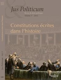 Denis Baranger et Armel Le Divellec - Jus Politicum N° 5, 2013 : Constitutions écrites dans l'histoire.
