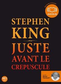 Stephen King - Juste avant le crépuscule. 2 CD audio MP3