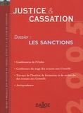 Jean Barthélemy et Dominique Chagnollaud - Justice & Cassation 2005 : Les sanctions.