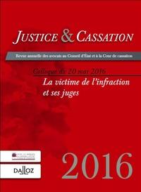 Alain Lienhard - Justice & Cassation 2017 : La victime de l'infraction et ses juges.