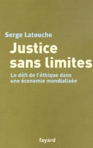 Justice sans limites. - Le défi de léthique dans une économie mondialisée.pdf