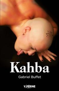 Gabriel Buffet - Kahba.