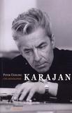 Peter Uehling - Karajan - Une biographie.