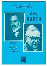 Rudolf Bultmann et Karl Barth - Karl Barth - Genèse et réception de sa théologie.