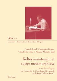 Yannick Butel - Koltès maintenant et autres métamorphoses.
